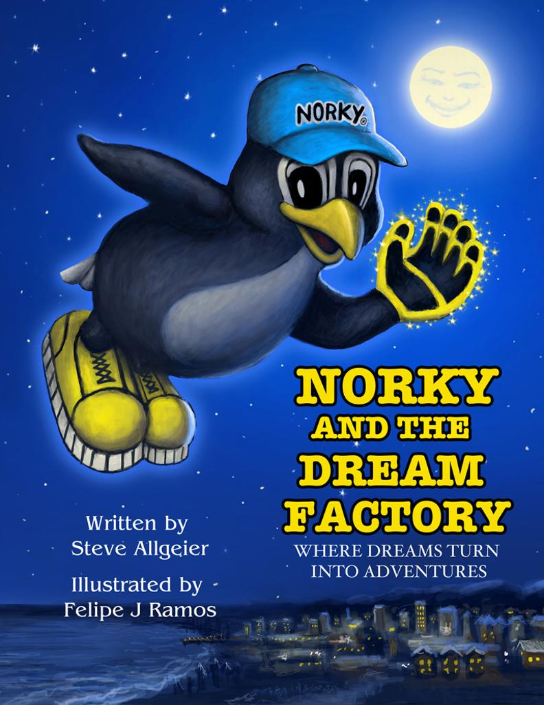 NORKY THE PENEAGLE DREAM FACTORY WHERE DREAMS TURN INTO ADVENTURES